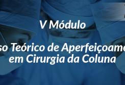 Endoscopia de Coluna é tema do V Módulo do Curso Teórico
