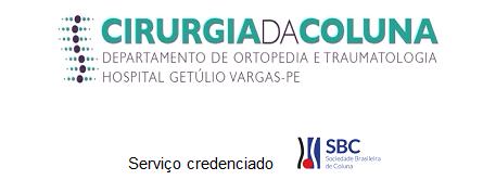 EDITAL DE SELEÇÃO PARA ESPECIALIZAÇÃO EM CIRURGIA DA COLUNA VERTEBRAL (2020/2022)