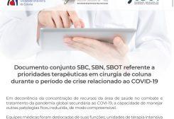 Documento conjunto SBC, SBN, SBOT referente a prioridades terapêuticas em cirurgia de coluna durante o período de crise relacionado ao COVID-19